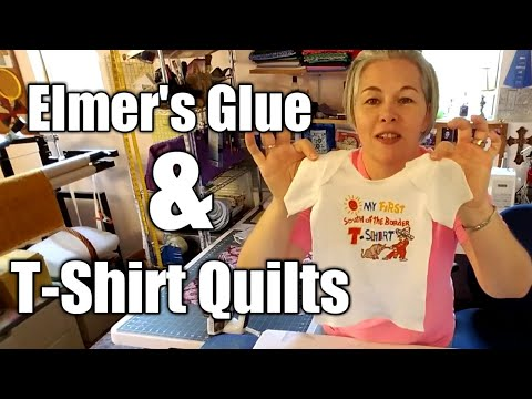 Tips & Tricks With Memory T-Shirt Quilts - New Series - Part 1 Featuring Elmer's Glue & Baby Shirt