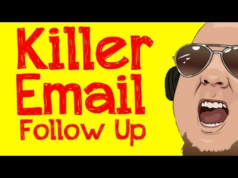 How To Write a Killer 7 Day Email Follow Up