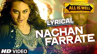 Nachan Farrate Full Song with LYRICS | All Is Well | Meet Bros | Kanika Kapoor