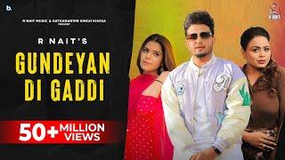 Gundeyan Di Gaddi (Official Video) R Nait | Gurlez Akhtar | MixSingh | Latest Punjabi Song 2021