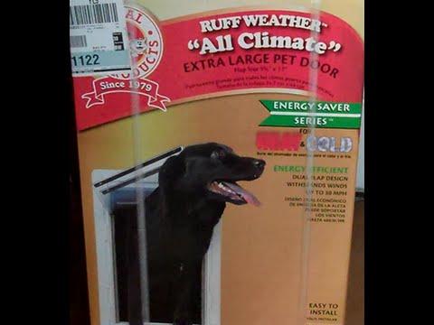 How to install a Doggie Door.... Ruff Weather All Climate Pet Door