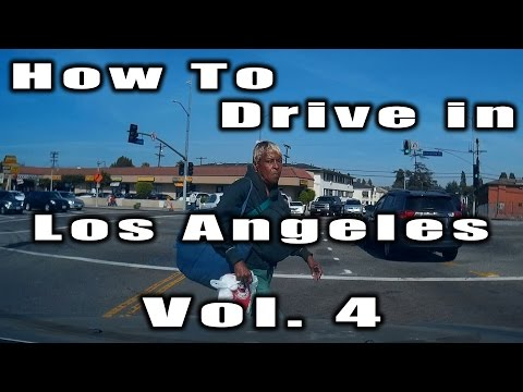 How to Drive in Los Angeles Vol. 4