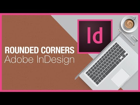 Box With Rounded Corners - InDesign
