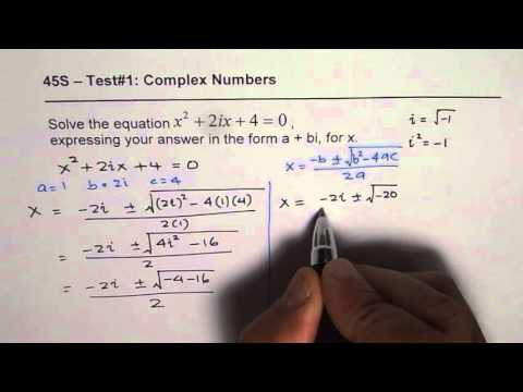 Find Roots of Quadratic Equation with Complex Coefficients in Standard Form