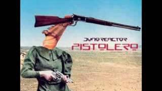 Juno Reactor - Pistolero