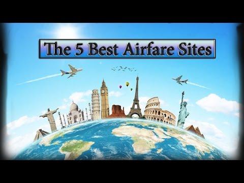 The 5 Best Airfare Sites  2017