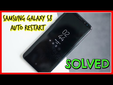 Samsung Galaxy S8 Auto Restart |  Samsung Galaxy S8 Problem with the Auto Restarting