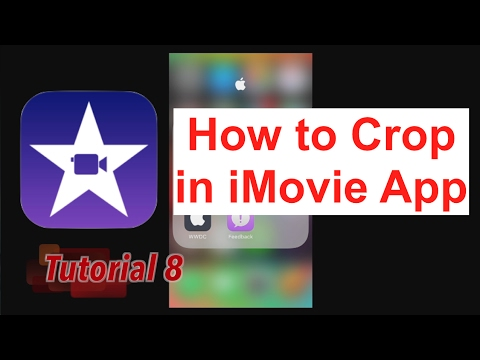 How to Crop (Pinch to Zoom) in iMovie App 2.2.3 | Tutorial 8