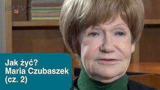 Maria Czubaszek W Jak żyć? - Internetowy Talk Show, Odc. #3 - (cz.2) | Wwwjaktv