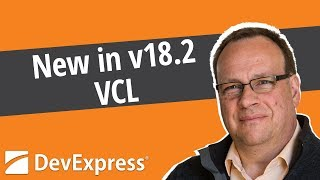New In V18.2 - Vcl Controls