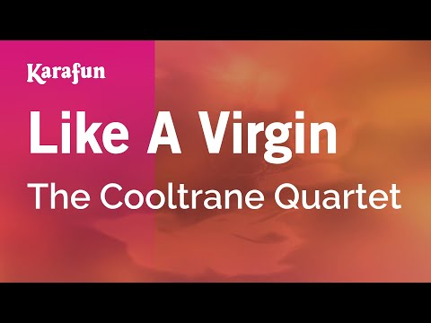 Karaoke Like A Virgin - The Cooltrane Quartet *