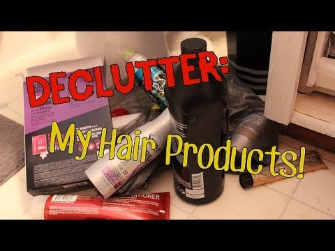 DECLUTTER MY HAIR PRODUCTS!