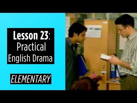 Elementary Level - Lesson 23 - Practical English Drama