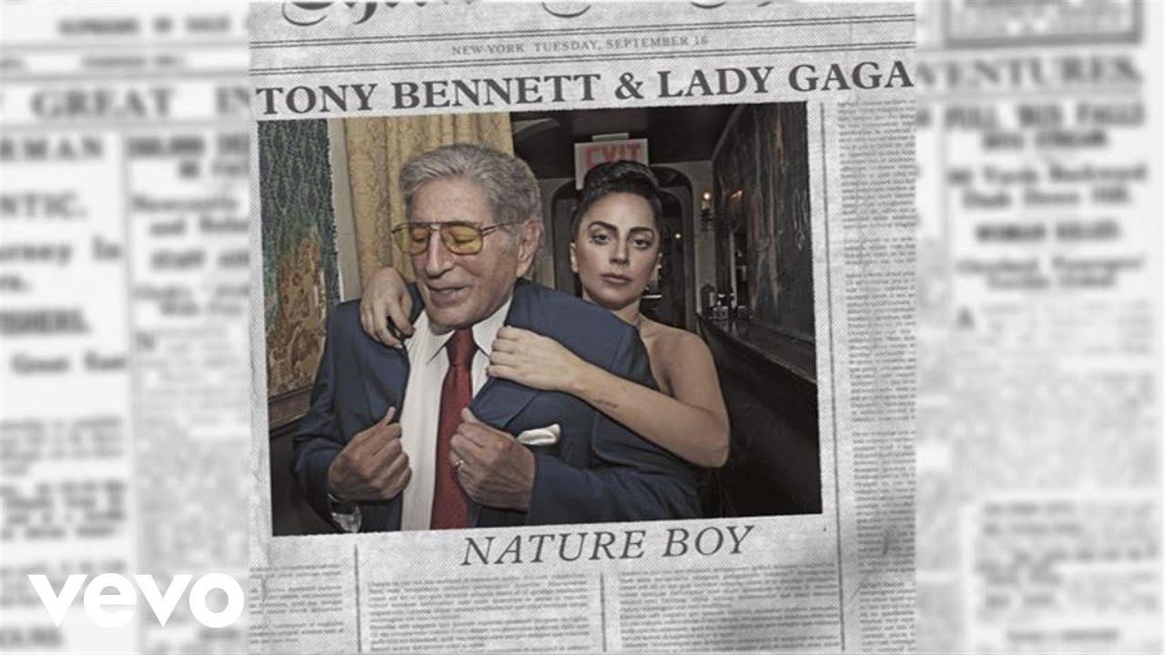 Tony Bennett & Lady Gaga - Nature Boy