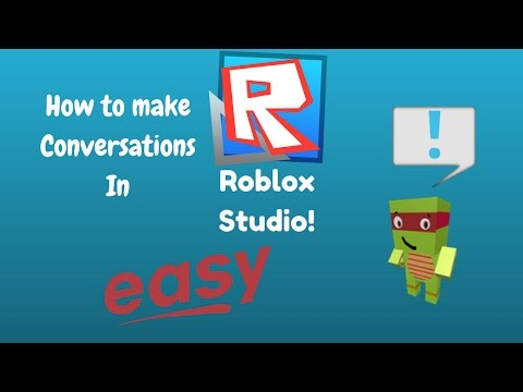 How To Make Conversations in ROBLOX Studio! (EASY)