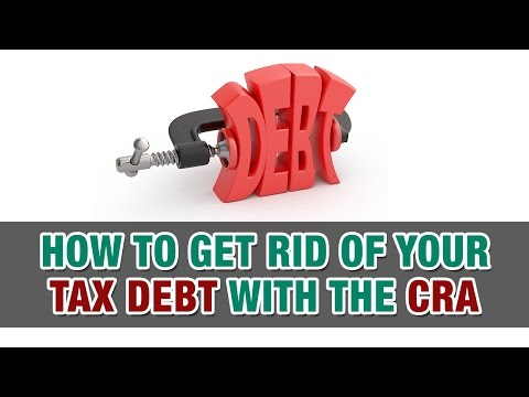 How to get rid of tax debt with the C.R.A - Tax Tip Weekly