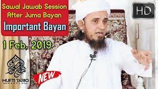 [01 Feb, 2019] Sawal Jawab Session After Juma Bayan By Mufti Tariq Masood | Islamic Group