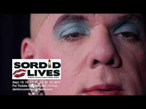 Sordid Lives produced by Denton Community Theatre