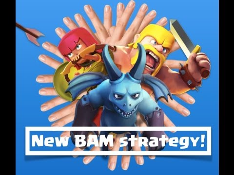 NEW BAM deployment strategy - fast fingers in Clash of Clans