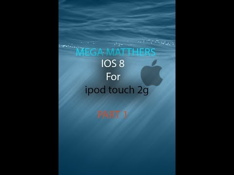 IOS 8 on ipod touch 2g part 1
