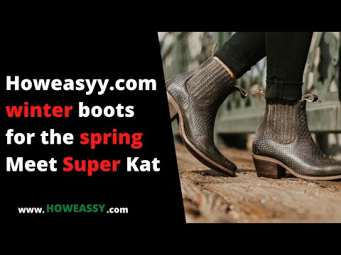 winter boots for the spring Meet Super Kat