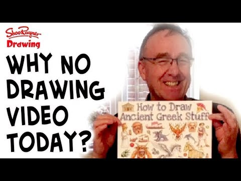 Why No Drawing Video Today?!
