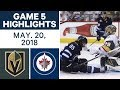 NHL Highlights Golden Knights Vs Jets Game 5 May 19 2018