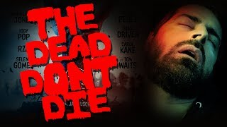 THE DEAD DON'T DIE (2019) - Critique de film d'horreur #43