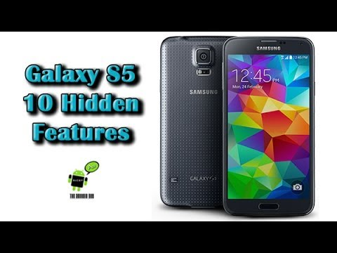 10 Hidden Features of the Galaxy S5 You Don't Know About