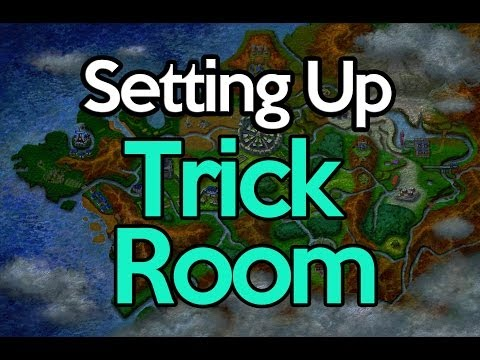Setting Up Trick Room with Good Positioning