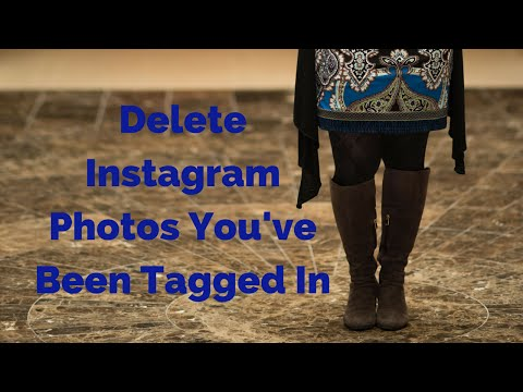 How To Delete A Photo You've Been Tagged In On Instagram