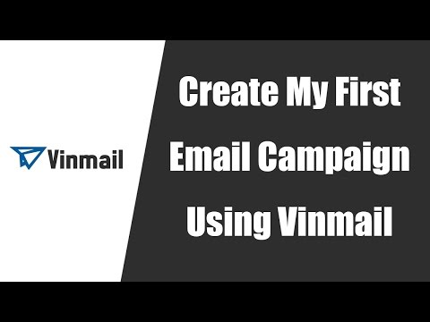 Create My First Email Campaign Using Vinmail