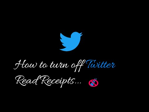 Twitter introduces Read Receipts,here is how you can disable/turn off it...