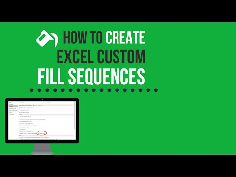 How to Create Excel Custom Fill Sequences