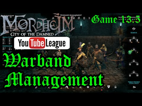The Mordheim YouTube League - Warband Management - Round 3 Game 3.5 - Mordheim Gameplay - E. 13.5