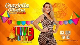 Live Junina - Graziella Oliveira #LIVEGRAZIELLAOLIVEIRA