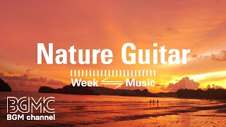 Relaxing Guitar Music - Stress Relief, Healing, Focus, Study - Easy Listening Music