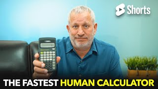 The Fastest Human Calculator