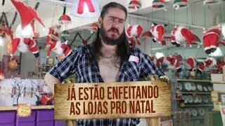 Plantão do Chico: Já estão enfeitando as lojas para o Natal! #Natal