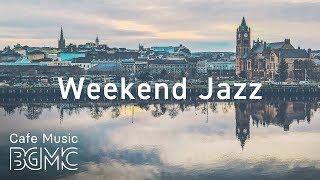 ☕️Weekend Jazz Music - Relaxing Coffee Music - Jazz Hiphop & Slow Jazz