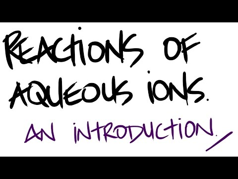 AQA A-Level Chemistry - Introduction to Aqueous Ion Reactions