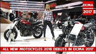 All New Motocycles 2018 debuts in Eicma 2017 | Tutte le novità 2018 Moto e Scooter divise per marca