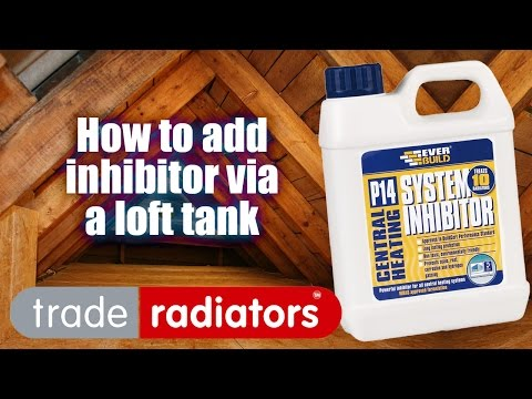 How To Add Inhibitor To Your Heating System Via The Loft Tank