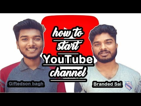 How to Start  YouTube Channel in 2018