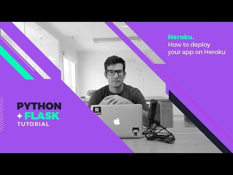 Free Flask Tutorial - Extras: How to deploy your Flask App to Heroku