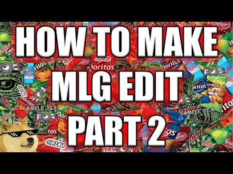 How To: Make MLG Edit in Sony Vegas Pro 11, 12 or 13 [Part 2]
