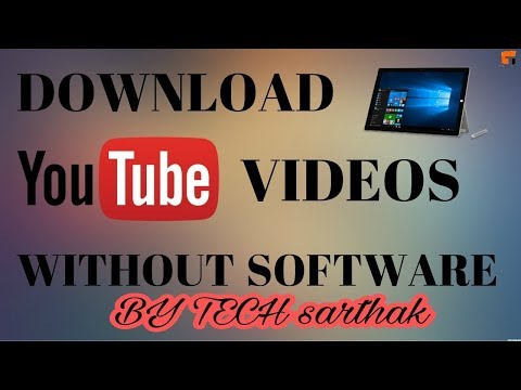 How To Download YouTube Videos To Your Computer Without Any Software By TECH arthak