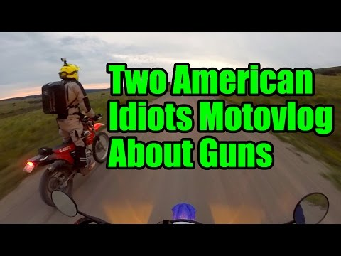 Two American Idiots Motovlog About Guns