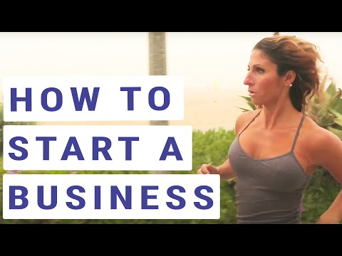 How To Start a Business - 2018 - Step by Step