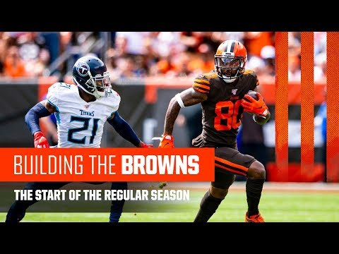 Building the Browns 2019: The Start of the Regular Season (Ep. 13)